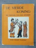 Gerard Walschap, De Vierde Koning, Een Vertelsel Voor Mijn Kinderen, Tekeningen Edgar Tijtgat, 1953. - Livres, BD, Revues