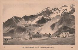 Carte Postale Ancienne Des Hautes-Alpes - Le Dauphiné -  Le Lautaret - Frankrijk