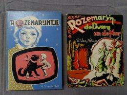 Rozemarijntje; Rozemarijn, De Dwerg En De Nar; Jaren 50' (twee Boekjes) - Jeugd