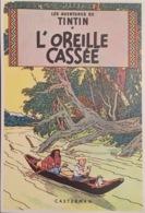 Tintin, L'oreille Cassée. Casterman. - Bandes Dessinées