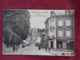 CPA - Beaumont-le-Roger - Rue Chantereine Et L'Eglise - Beaumont-le-Roger