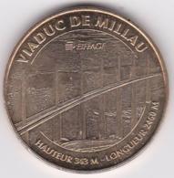 12 Aveyron. Viaduc De Millau  2009 Monnaie De Paris - Monnaie De Paris