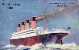 Transport .20331 .bateau .white Star Line .triple Screw R M S Olympic . - Steamers