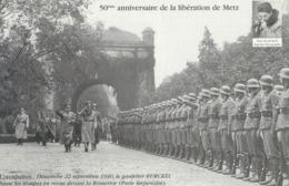 10x15 50e Anniversaire De La Liberation  De Metz - Metz