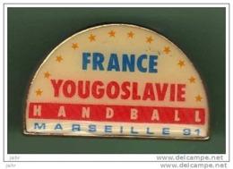 HANDBALL *** MARSEILLE *** FRANCE - YOUGOSLAVIE *** 1070 - Handball