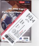 Croatia Zagreb 2019 / Arena / Handball / PPD Zagreb - Paris Saint-Germaine HB, France / Entry Ticket + Game Brochure - Tickets - Entradas
