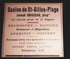 CASINO DE SAINT GILLES PLAGE BOISSEAU Prop ORCHESTRE DANCING CONCERT 1910 PUBLICITE ANCIENNE 85 VENDEE - Reclame