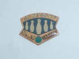 Pin's BOWLING DE MOUSSEY - Bowling