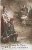 Carte Militaire Patriotique 1914 Alsace La France Veut Ta Delivrance GLORIA 72 - Patriotic