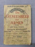 De Geneesheer Der Armen En De 2000 Nuttige Recepten; 1929; 214 Blz. - Livres, BD, Revues