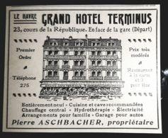 1900 LE HAVRE GRAND HOTEL TERMINUS ASCHBACHER GERANT HYDROTHERAPIE PUBLICITE ANCIENNE 76 NORMANDIE - Reclame