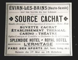 1910 EVIAN LES BAINS SOURCE CACHAT BUVETTE CASINO THEATRE SPLENDID HOTEL L'ERMITAGE PUBLICITE ANCIENNE 74 HAUTE SAVOIE - Reclame