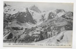 LA GRAVE - N° 541 - LE MASSIF DE LA MEIJE - CPA NON VOYAGEE - Autres Communes
