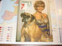 Almanach TV Télé 7 Jours 1971 Jacqueline Huet - Televisión