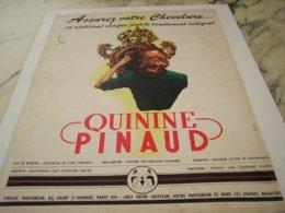 ANCIENNE  PUBLICITE QUININE DE PINAUD 1952 - Perfume & Beauty