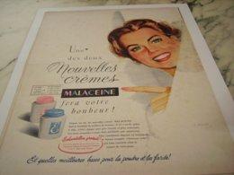 ANCIENNE PUBLICITE NOUVELLES CREMES   MALACEINE 1952 - Parfum & Cosmetica