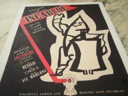 ANCIENNE PUBLICITE QUALITE  MONTRES INCABLOC 1952 - Bijoux & Horlogerie