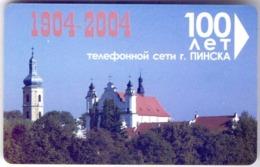 Used Phone Cards Belarus Pinsk. 100 Anniversary Of Phone Network 90 ED. - Belarus