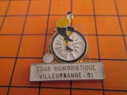 1319 Pin's Pins : BEAU ET RARE : Thème SPORTS / CYCLISME TOUR HUMORISTIQUE DE VILLEURBANNE 1991 - Wielrennen
