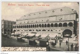 PADOVA:  SALONE  DELLA  RAGIONE  -  PIAZZA  DELLE  ERBE  -  FP  -  SUPER - Piazze Di Mercato