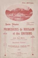 Guide Illustré Des Promenades De Bouillon Et Des Environs Vers 1900 Ad. Le Roy / La Semois ... - Belgique