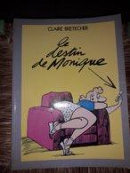 Bretecher Le Destin De Monique Edite Par L'auteur Superbe Dedicace - Bücher, Zeitschriften, Comics