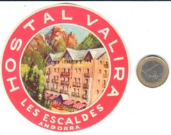 ETIQUETA DE HOTEL  -  HOSTAL VALIRA  -LES ESCALDES-VALLS D'ANDORRA  (CON CHANELA) - Etiquetas De Hotel