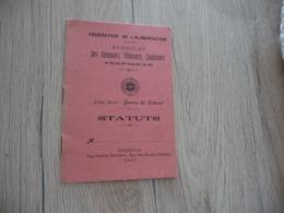 Fascicule 1910 Statut Fédération De L'Alimentation Syndicat Des Cuisiniers Pâtissier Confiseurs De Perpignan 12 P - Documents Historiques