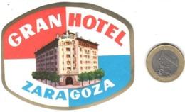 ETIQUETA DE HOTEL  - GRAN HOTEL  -ZARAGOZA  -ESPAÑA  (CON CHANELA) - Etiquetas De Hotel