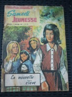 Samedi Jeunesse Mensuel N°135: Janvier 1969: La Nouvelle élève - Samedi Jeunesse