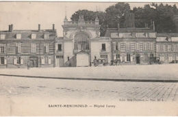 *** 51  *** SAINTE MENEHOULD Hopital Larrey - écrite TB - Sainte-Menehould