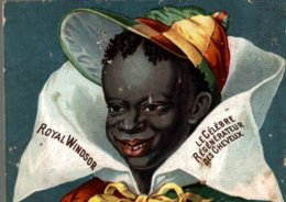 CHROMO  ROYAL WINDSOR  LE CELEBRE REGENERATEUR DES CHEVEUX - Trade Cards