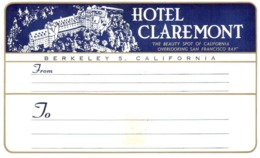 ETIQUETA DE HOTEL  - HOTEL CLAREMONT -ETIQUETA DE EQUIPAJE  -BERKELEY -CALIFORNIA - Etiquetas De Hotel