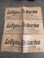 ILE DE LA REUNION LOT DE 3 JOURNAUX LA VIGIE DE L'ILE BOURBON JANVIER AVRIL ET MAI 1932 VOI SCAN - Vieux Papiers