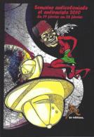 CPM Banania Semaine Anticoloniale Et Antiraciste Par Jihel Tirage Limité En 30 Exemplaires Numérotés Signés 2010 - Pubblicitari