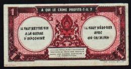 INDOCHINE: Billet N° 58. 1Piastre (1942/45) FAUX Pour Négocier Avec Ho Chi Minh (prise De Conscience) - Indochina
