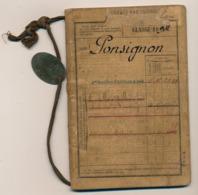"""FRANCE - Livret Militaire """"Alexandre PONSIGNON"""" 4eme Bataillon D'Artillerie à Pied - Classe 1894 Avec Plaque Identité - Documents"""