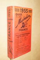 Guide Michelin,originale Pour Collection,France 1955,complet,20 Cm. Sur 11 Cm - Carte Geographique
