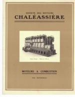 SOCIETE DES MOTEURS CHALEASSIERE A COMBUSTION SAINT ETIENNE 16 PAGES - Publicités