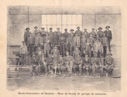 """1900  Hts. Fourneaux De Saulnes   Raty - Mine De Sancy / Trieux """" Mineurs - Chantier D' Abattage """" - Documentos Históricos"""