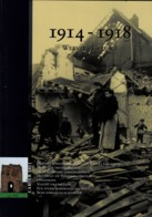 BOEK 5 - 1914-1918 WERVIK GELUWE - RAFAEL GELLYNCK - DUITSE TRANSFORMATIE  - 122 Blz. A4 - Guerre 1914-18