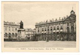 NANCY - Place Et Statue Stanislas, Hôtel De Ville, Préfecture - Nancy
