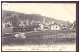 DISTRICT DE LA VALLEE - LE BRASSUS - LA GARE - TRAIN - BAHN - B ( LEGER PLI HORIZONTAL ET PETIT PLI D'ANGLE ) - VD Vaud