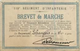 Carte Photo D'un Brevet De Marche Du 119e RI En 1911 - Caporal Lefrançois Signé Par Le Colonel Cordonnier - Manovre