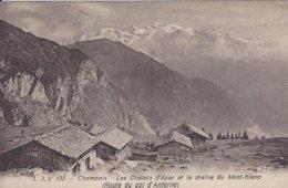 74 SERVOZ LES CHALETS D AYER ROUTE DU COL D ANTERNE VALLEE DE CHAMONIX MONT BLANC  LJL 132 - Chamonix-Mont-Blanc