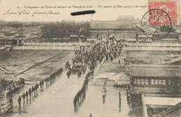 The Emperor Of China Going To The Temple Of Heaven . Peking . French Type Mouchon Cancel 1905 Tientsin .Edit Tillot - Chine