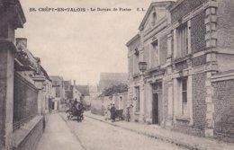 Crépy En Valois Le Bureau De Postes - Crepy En Valois