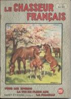 Le Chasseur Français - N° 650 - Avril 1951 - Printemps - Hunting & Fishing