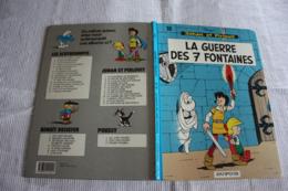JOHAN Et PIRLOUIT  La Guerre Des 7 Fontaines   Editions:DUPUIs  T10    1991 - Johan Et Pirlouit