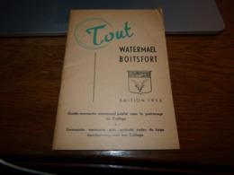 Plaquette Tout Watermael Boitsfort Edition 1953 48pages Pub Journal De Tintin - Tourism Brochures
